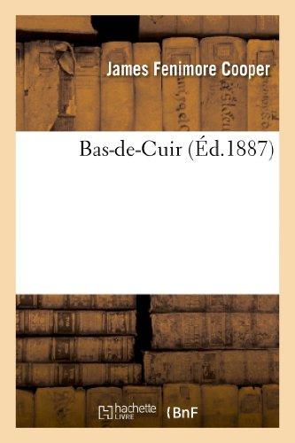 9782012189867: Bas-de-Cuir (Litterature) (French Edition)