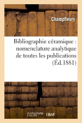 9782012190290: Bibliographie c�ramique : nomenclature analytique de toutes les publications faites en Europe