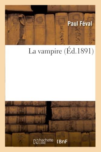 9782012193680: La Vampire (Litterature) (French Edition)