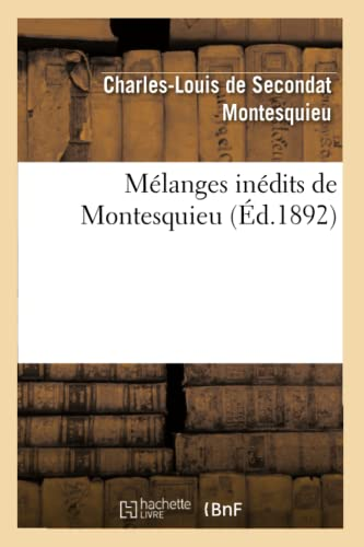 Melanges inedits de Montesquieu: MONTESQUIEU-C-L