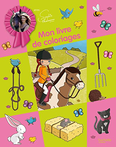 9782012200159: Mon livre de coloriages Sophie Thalmann