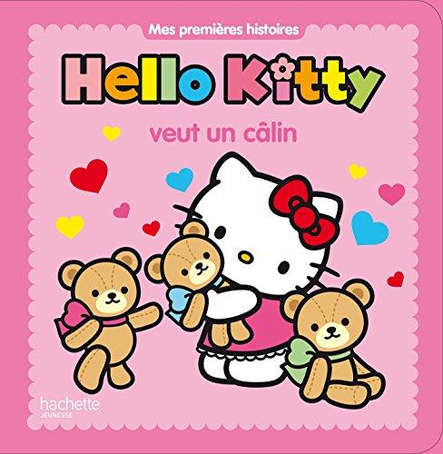 9782012200791: Hello Kitty veut un calin
