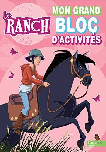 9782012201194: Le Ranch - Mon grand bloc