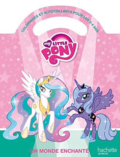 9782012201422: Mon coloriage à poignée My Little Pony - Un monde enchanté