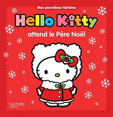 9782012201934: Hello Kitty attend le père Noël