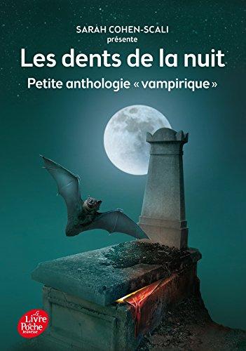 9782012202351: Les dents de la nuit - Petite anthologie