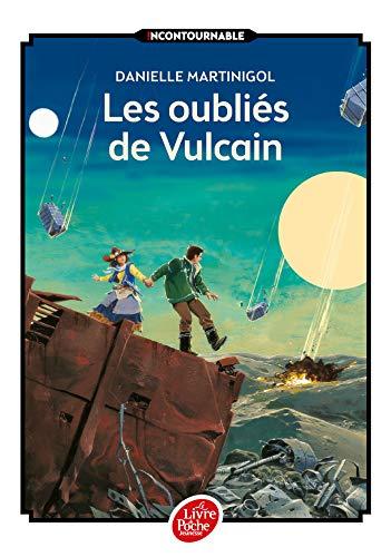9782012202399: Les oubliés de Vulcain
