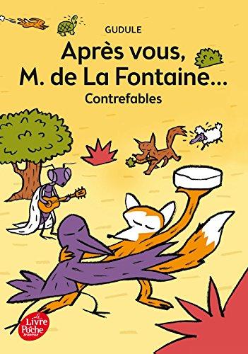 9782012202412: Apres vous, M de la Fontaine...: contrefables