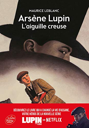 Arsà ne Lupin : L'aiguille creuse: Leblanc, Maurice