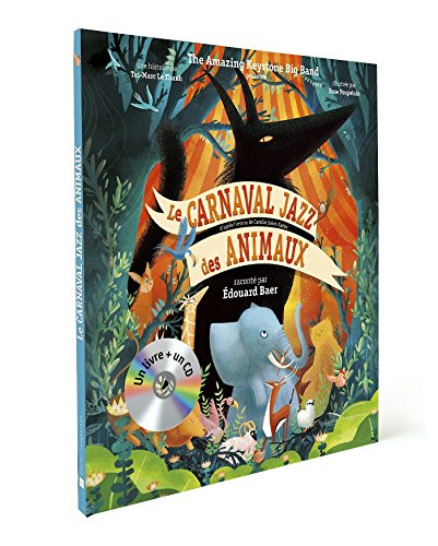 9782012202788: LE CARNAVAL JAZZ DES ANIMAUX: (Album + CD)