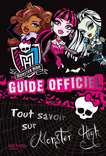 9782012203020: Monster High : Guide officiel