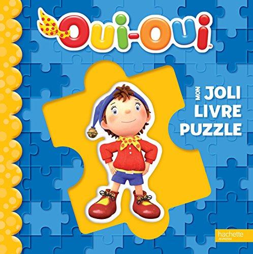 9782012203280: Oui-Oui / Mon nouveau grand livre puzzle