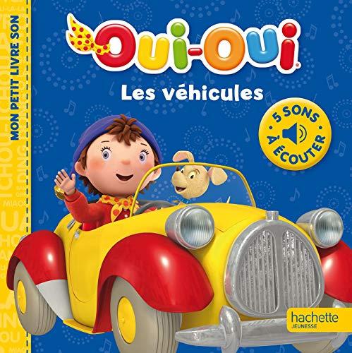 9782012203358: Oui-Oui - Mes petits livres sons - Les véhicules