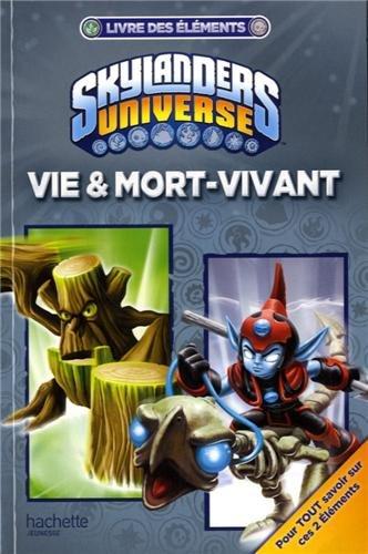 9782012205468: Skylanders livre des éléments Vie et mort-vivant
