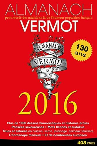 9782012206229: Almanach Vermot 2016: Petit musée des traditions et de l'humour populaires français