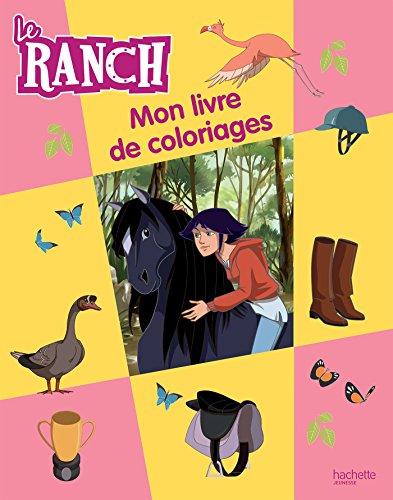 9782012206526: Le Ranch / Mon livre de coloriages