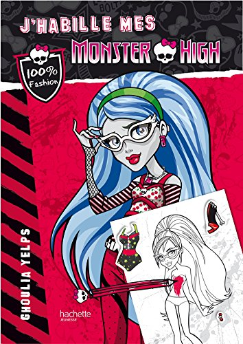 9782012206717: J'habille mes Monster High - Ghoulia Yelps