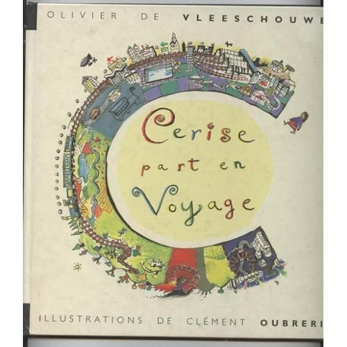 Cerise part en voyage: De Vleeschouwer, Olivier