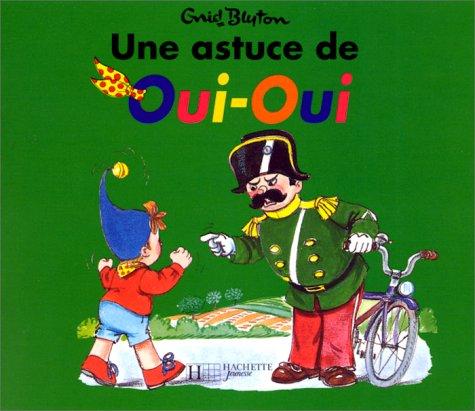 9782012230644: Une Astuce De Oui-Oui