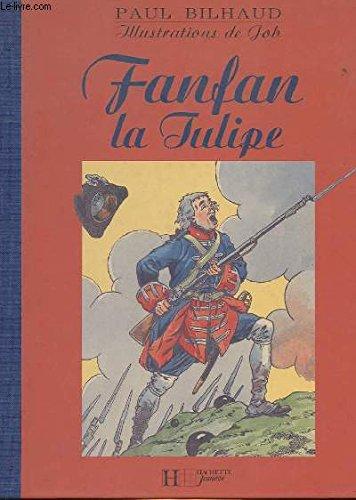 Fanfan la tulipe (Fac-similés): Paul Bilhaud