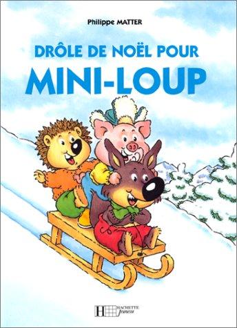 9782012233010: Drôle de Noël pour Mini-Loup