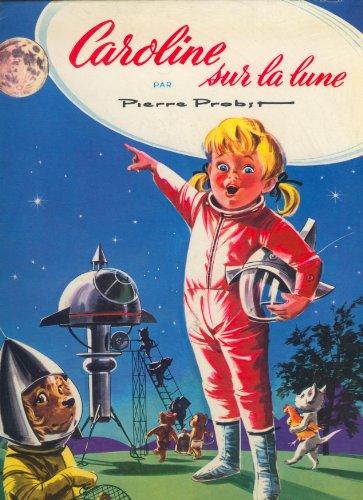9782012233164: Caroline sur la lune