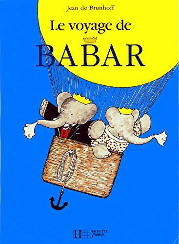 Le Voyage de Babar: Brunhoff, Jean