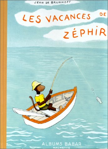 9782012234840: Les Vacances de Zephir (Babar) (English and French Edition)
