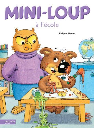 9782012235687: Mini-Loup À l'École (French Edition)