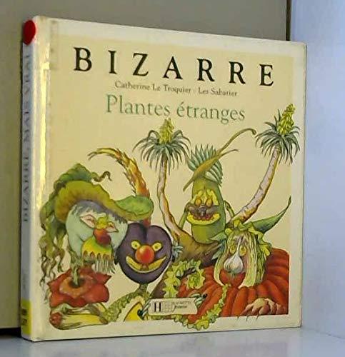 9782012236080: Plantes étranges (Bizarre mais vrai !.)