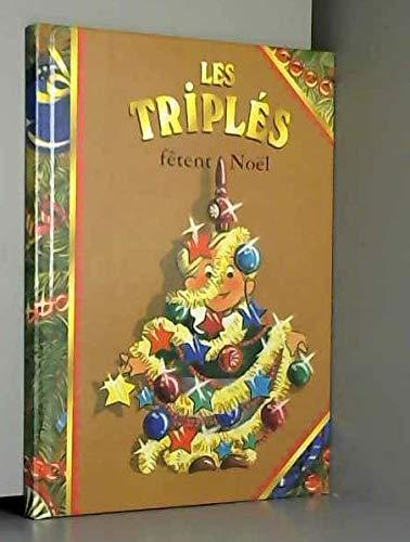 Les triples fetent Noël (Hachette Jeunesse): Nicole Lambert