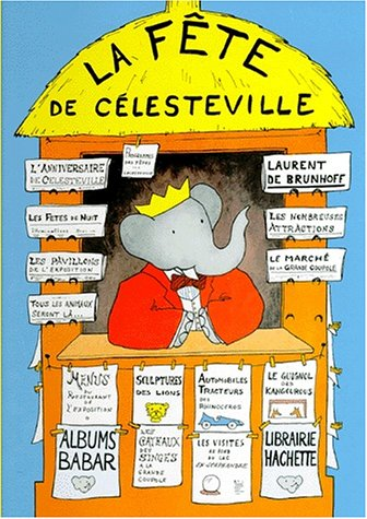 9782012236400: La Fete de Celesteville (Babar) (English and French Edition)