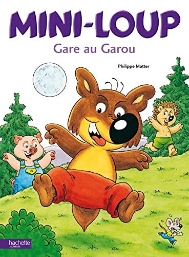 9782012236790: Mini-Loup, Gare Au Garou (English and French Edition)