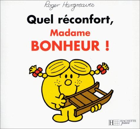 9782012237216: Quel réconfort, madame Bonheur!