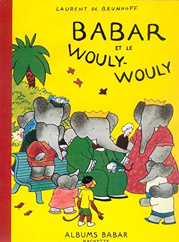 9782012237292: Babar Et Le Wouly-Wouly (English and French Edition)