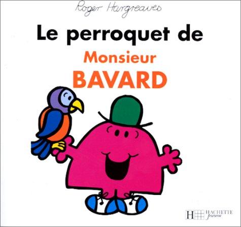 9782012237667: Le perroquet de monsieur Bavard