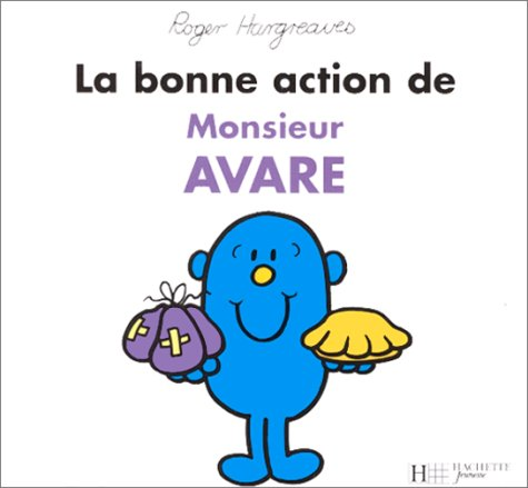 9782012237704: La bonne action de monsieur Avare