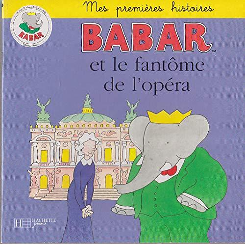 9782012237964: Babar : Babar et le fant�me de l'op�ra