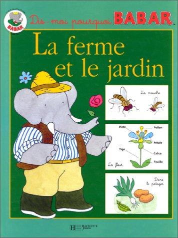 La ferme et le jardin: Isabelle Foug?re, Jean