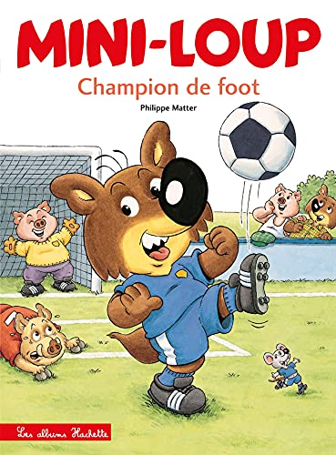 9782012238121: Mini-Loup champion de foot