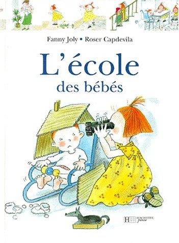 9782012239920: L'Ecole des bébés