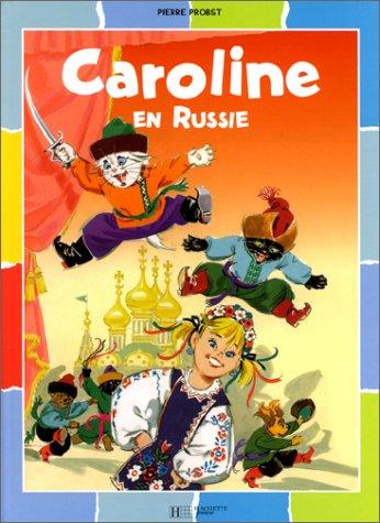 9782012240186: Caroline : Caroline en Russie