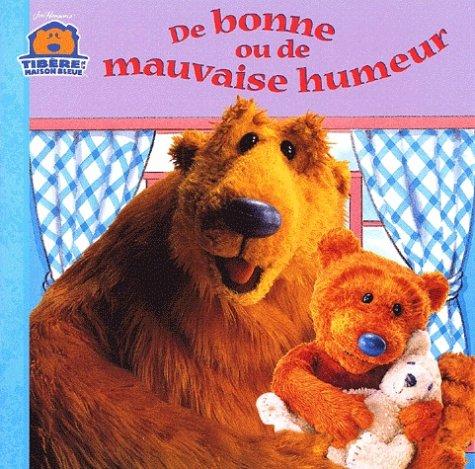 De bonne ou de mauvaise humour (201224243X) by Catherine Daly; Tom Brannon