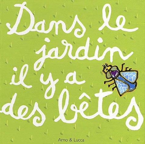 9782012243408: Dans le jardin il y a des b�tes