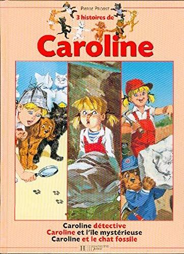 Recueil Caroline, tome 6: Pierre Probst