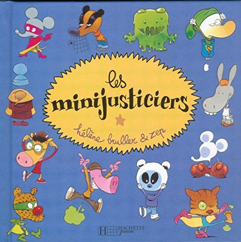 9782012244511: Les Mini-Justiciers (French Edition)