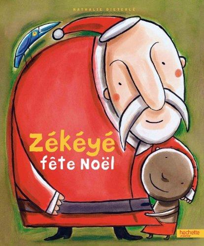 9782012245143: Zekeyé fête Noël