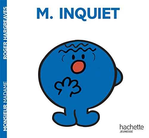9782012245570: Monsieur Inquiet