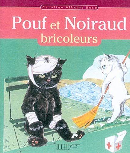 9782012245648: Pouf et Noiraud bricoleurs