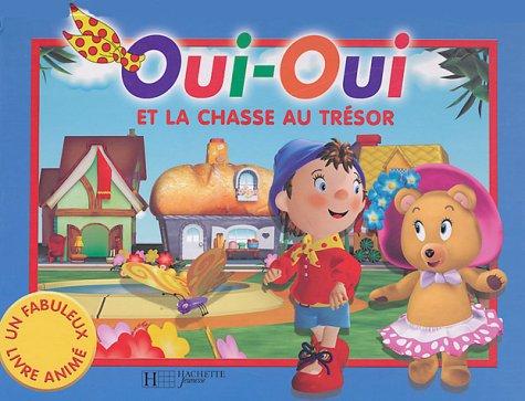 9782012245761: Oui-Oui et la chasse au trésor (French Edition)
